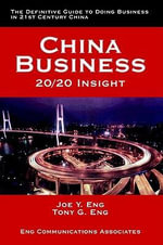 China Business : 20/20 Insight - Joe Y. Eng