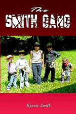 The Smith Gang - Ronnie Smith
