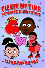 Tickle Me Time With Stories and Rhymes - Sharon Davis