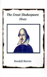 Great Shakespeare Hoax - Randall Barron