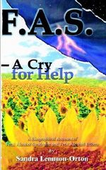 Fas-A Cry for Help - Sandra Lemmon-Orton