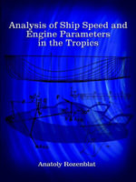 Analysis of Ship Speed and Engine Parameters in the Tropics - Anatoly Rozenblat