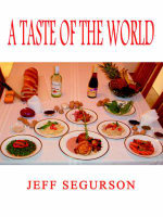 Taste of the World - Jeff Segurson