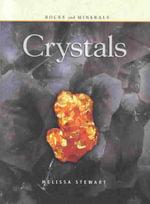 Crystals - Melissa Stewart