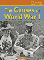 The Causes of World War I - Tony Allan