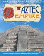 The Aztec Empire : Floods - Tony Allan