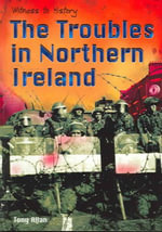 The Troubles in Northern Ireland - Tony Allan