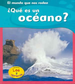 Que Es un Oceano? : I Love Reading Series - Monica Hughes