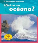 Que Es un Oceano? - Monica Hughes