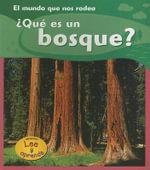 Que Es un Bosque? - Monica Hughes