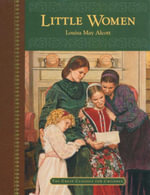Little Women : The Great Classics for Children - Louisa May Alcott