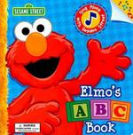 Elmo's ABC Book : Sing Along with Sesame Street - Sarah Albee