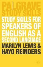 Study Skills for Speakers of English as a Second Language : Palgrave Study Guides - Marilyn Lewis