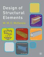 Design of Structural Elements : New Methods - W.M.C. McKenzie