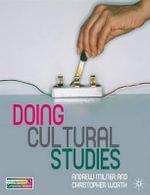 Doing Cultural Studies - Andrew Milner