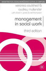 Management in Social Work : Third Edition - Veronica Coulshed