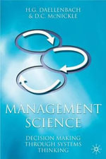 Management Science : Decision-making Through Systems Thinking - Hans G. Daellenbach
