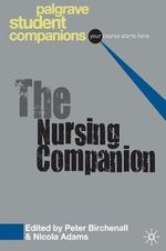 The Nursing Companion : Your Course Starts Here