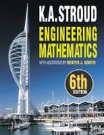 Engineering Mathematics : 6th Edition - K.A. Stroud