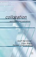 Collocation : Applications and Implications - Geoff Barnbrook