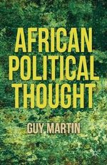 African Political Thought - Guy Martin