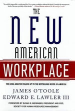 The New American Workplace : Attitudes Towards Ethnic Minorities in Post-Reunification Germany - James O'Toole