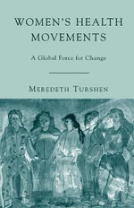 Women's Health Movements : A Global Force for Change - Meredeth Turshen