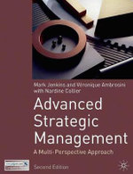Advanced Strategic Management : A Multi-perspective Approach - Veronique Ambrosini