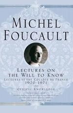 Lectures on the Will to Know : Thomas Hobbes to J. S. Mill - Michel Foucault