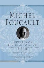 Lectures on the Will to Know - Michel Foucault