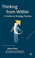 Thinking from within : A Hands-on Strategy Practice - Johan Roos