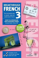 Breakthrough French 3 : Euro Edition - includes 3 CDs - Jenny Ollerenshaw
