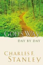 God's Way Day by Say : Day by Day - C.F. Stanley