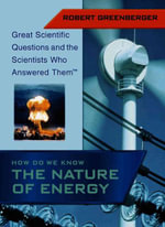 How Do We Know the Nature of Energy - Robert Greenberger