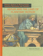 Kepler and the Laws of Planetary Motion - Heather Hasan