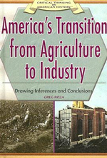 America's Transition from Agriculture to Industry: : Drawing Inferences and Conclusions - Greg Roza