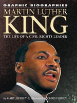 Martin Luther King Jr. : The Life of a Civil Rights Leader - Gary Jeffrey