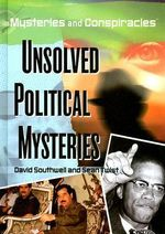 Unsolved Political Mysteries : Mysteries and Conspiracies - David Southwell