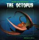 The Octopus - Miriam J Gross