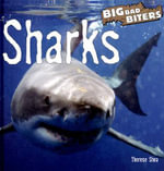 Sharks : Big Bad Biters - Therese M Shea