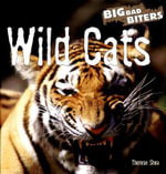 Wild Cats : Big Bad Biters - Therese M Shea