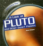 A Look at Pluto and Other Dwarf Planets - Anna Kaspar