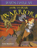 How to Draw Warriors - Steve Beaumont