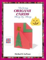 Making Origami Cards Step by Step - Michael G LaFosse