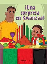 Una Sorpresa En Kwanzaa! (the Kwanzaa Surprise) - Therese M Shea