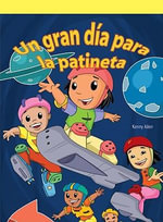 Una Gran D-A Para La Patineta (a Great Day to Skate) - Kenny Allen