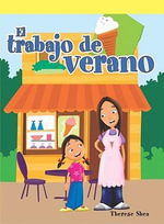 El Trabajo de Verano (the Summer Job) - Therese M Shea