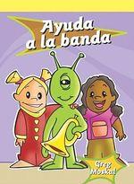 Ayuda a la Banda (Give the Band a Hand) - Greg Moskal
