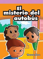 El Misterio del Autobs (the School Bus Mystery) - Therese M Shea