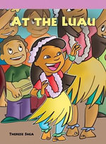 At the Luau : Neighborhood Readers - Therese M Shea